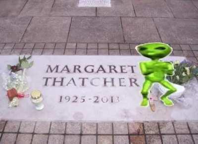 The problem with pissing on Margaret Thatcher's grave is that you eventually run out of piss