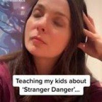 When teaching your kid about strangers goes wrong