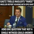 Matt Gaetz Trolls Nadler's