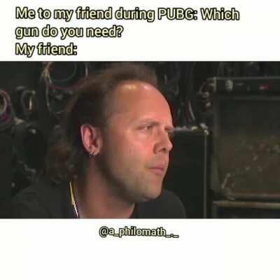 My dear PUBG fans, wya? (In case you don't get it, it's about AWM)