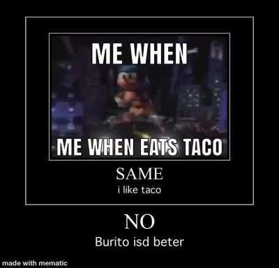 🤮🤮🤢no burrito is garbege