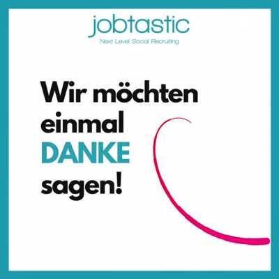 2 Jahre JOBTASTIC! 💪🏼🤩🎉🍀 Wir sagen Danke für über 1000 Social Media Jobkampagnen!