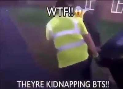 NOO YOU CANT KIDNAP BTSSSS!!!!!!
