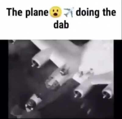 PLANE DABBING??? 😳😳😳