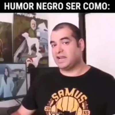 Simplemente humor negro 😎👌