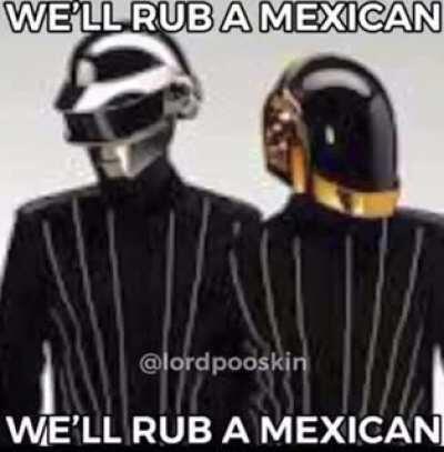 WE'LL RUB A MEXICAN carti