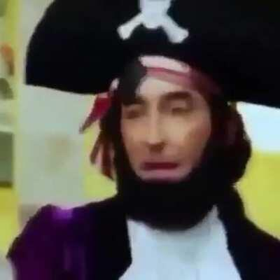 I think Patchy the pirate likes Big Time Rush