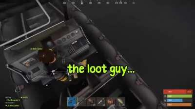 You're gonna be the loot guy...