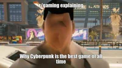 cyberpunk is best gaem u loesrs 😡😡😡😡