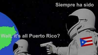 Wait, it's all Puerto Rico?