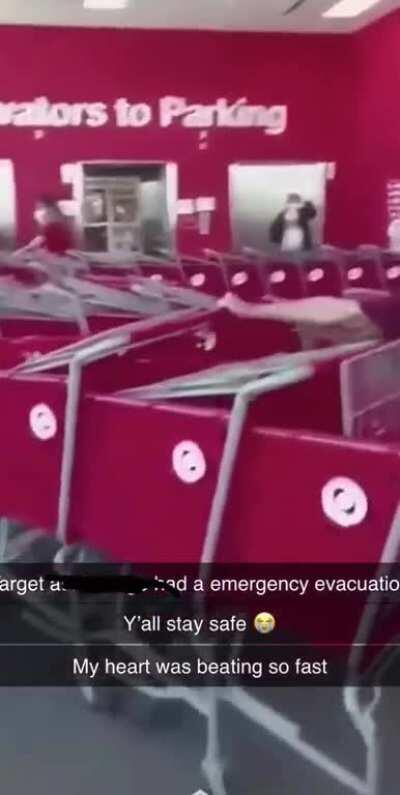 All Target stores in my area (including my own) were just evacuated and the doors barricaded because of threats of mass looting in the area