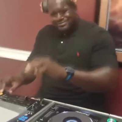 if DJ SHAQ gonna do it he gonna do it right
