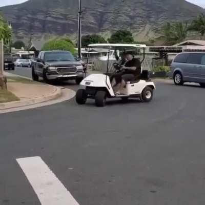 HMB while I take the golf cart for a spin