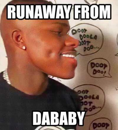 Runaway from DaBaby