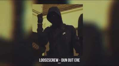 (Moscow17) Loosescrew - Dun Out Ere (Prod. Mazza x M1OnTheBeat)
