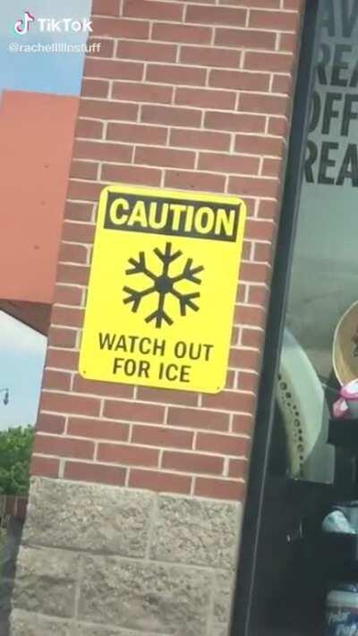 Watch out for ice