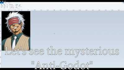 The Secret Anti-Godot???
