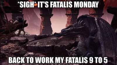 when the weekend is over, fatalis has to go back to his retail job... 😔