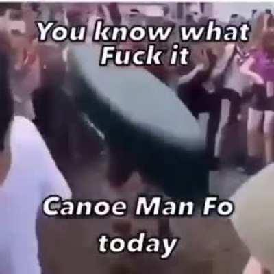 Canoe man fo today