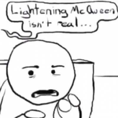 Lighting McQueen is not real