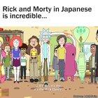 Rick and Morty in Japanese