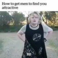 How to get men to find you attractive 101