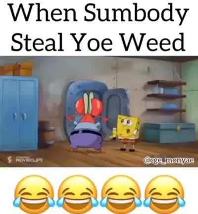 Bruh!!!! They Stoel His Weed