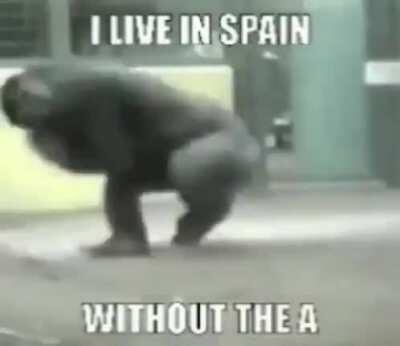 I live in Spain without the S