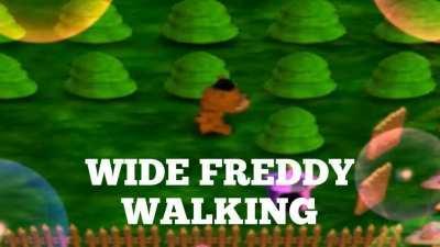 WIDE FREDDY WALKING