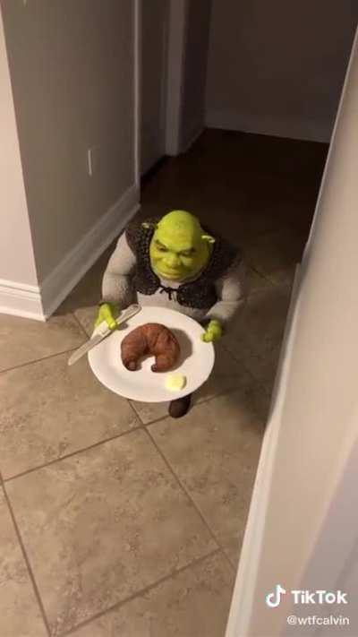 Shrek could have dropped his croissant