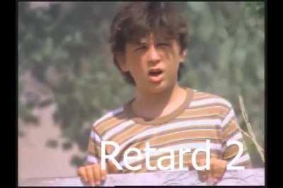 Retards will be retards