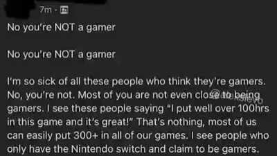 No You are not a gamer.