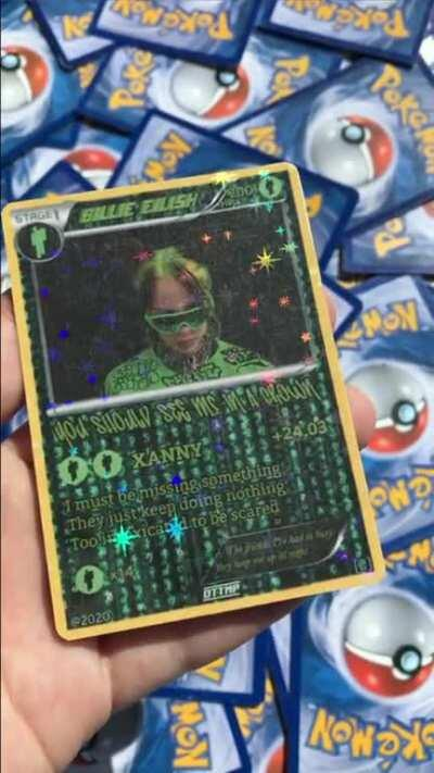 I made this custom Billie Eilish Pokemon card today 😎