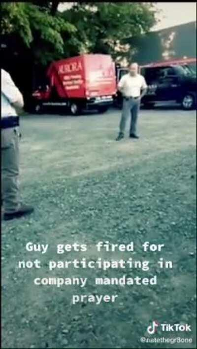 Guy gets fired for not participating in company mandated prayer. Aurora Pro Services Greensboro, NC