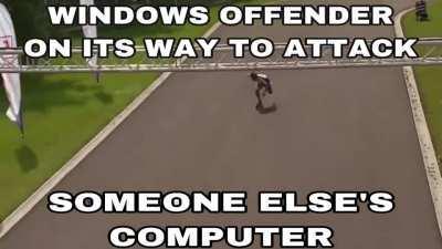 🤔 you actually have windows defender 😂😂😂 ok virgin 🤣🤣🤣
