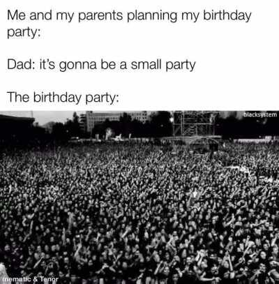 The parties would be so big when I was younger, all my families cars parked up and down the street