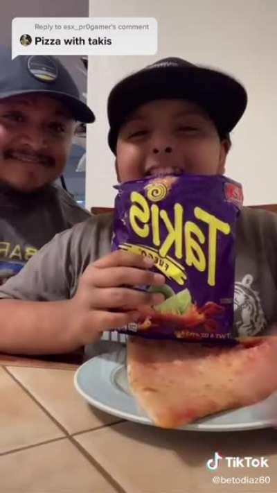 The bond between a father and his son.(Putting Takis on pizza)
