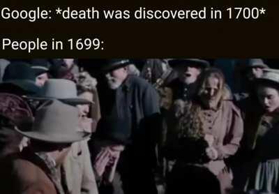 Гугл: смерть обнаружена в 1700 году. Люди 1699 года