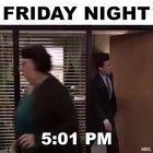 Friday Night with Michael Scott